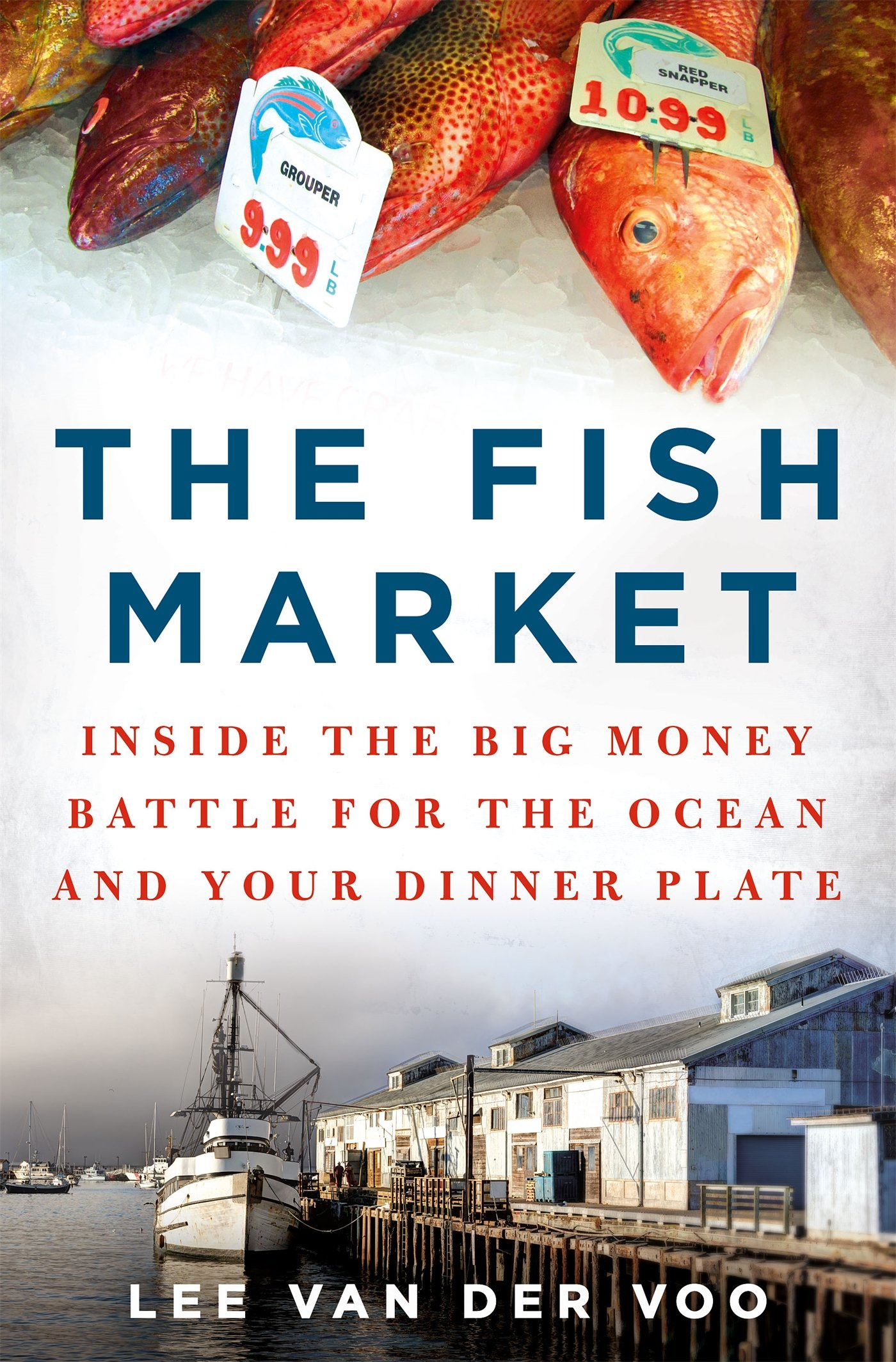 The Fish Market by Lee van der Voo